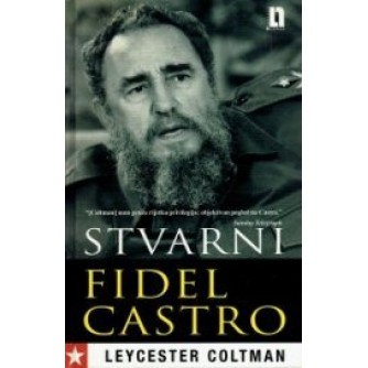 Leycester Coltman: Stvarni Fidel Castro